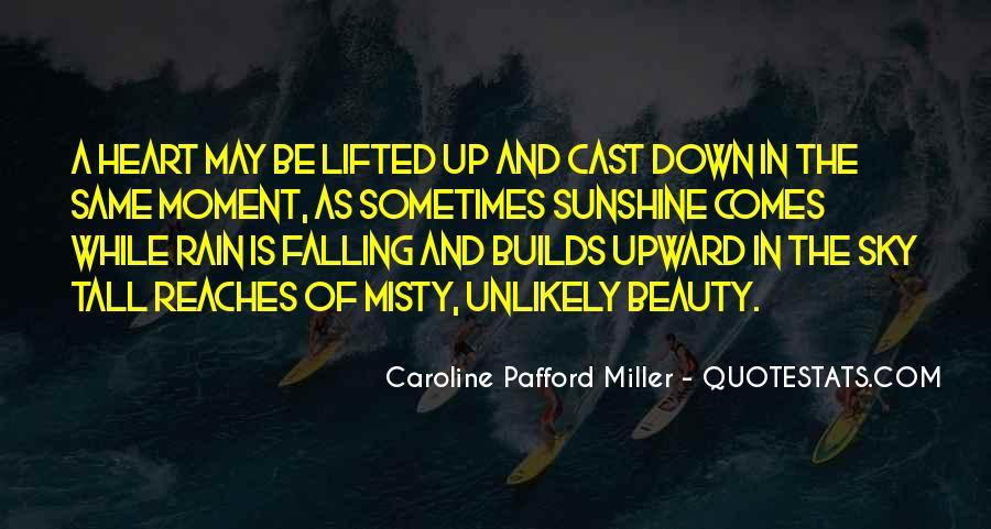 Caroline Pafford Miller Quotes #490760