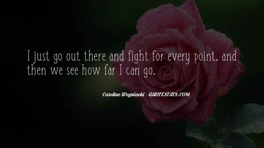 Caroline Wozniacki Quotes #1006207