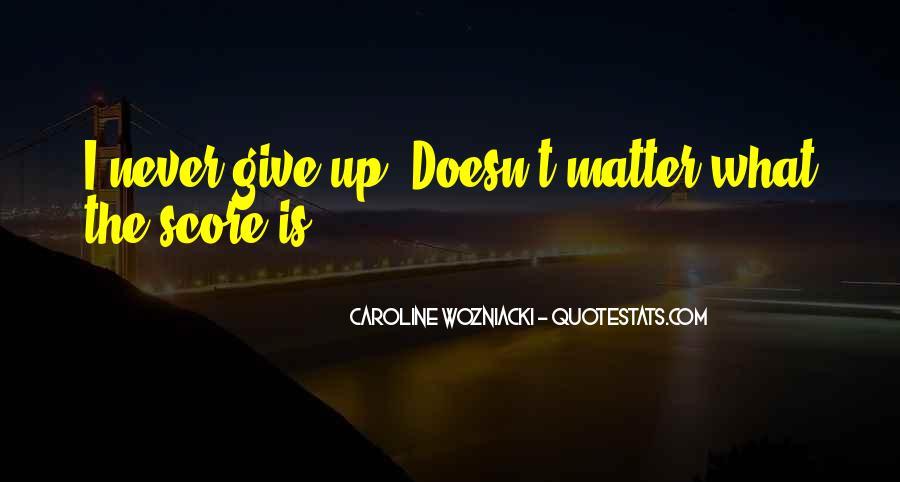 Caroline Wozniacki Quotes #1254302