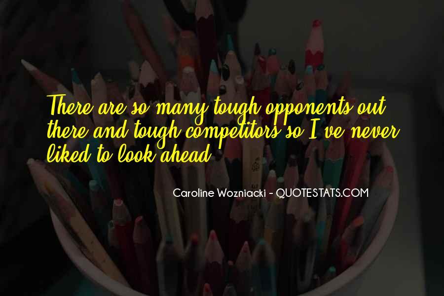Caroline Wozniacki Quotes #1388892