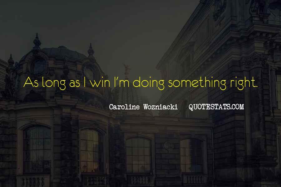 Caroline Wozniacki Quotes #1645052