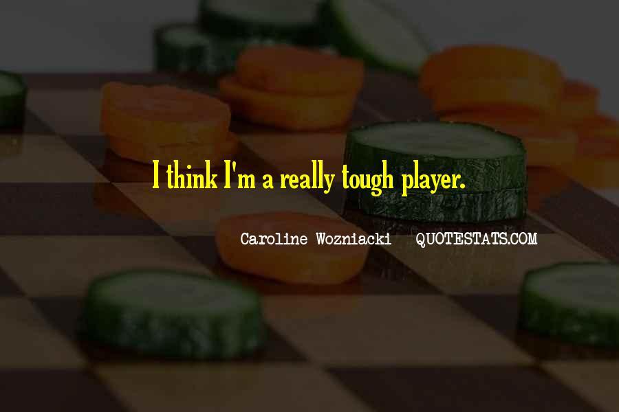 Caroline Wozniacki Quotes #1861624