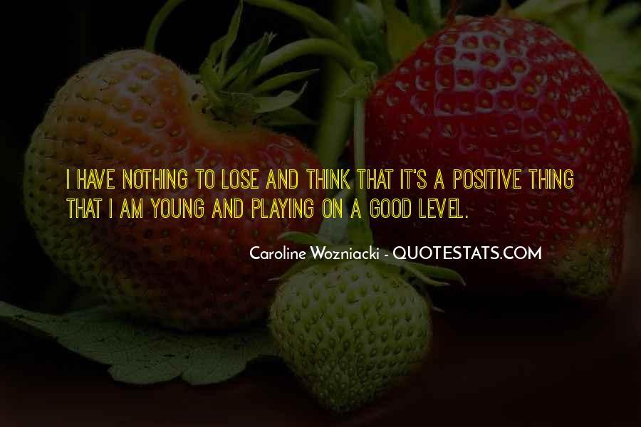 Caroline Wozniacki Quotes #255048