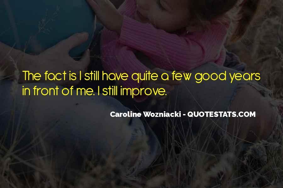 Caroline Wozniacki Quotes #430068