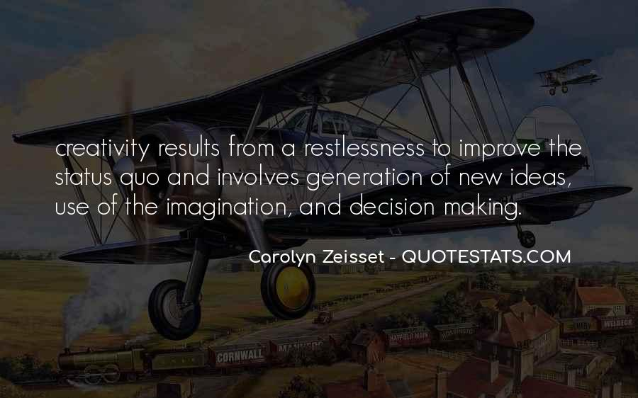 Carolyn Zeisset Quotes #484829