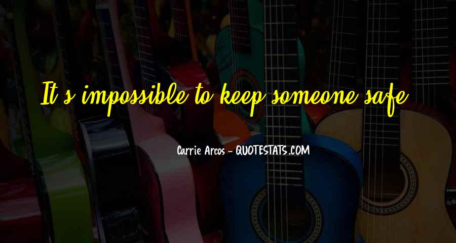 Carrie Arcos Quotes #121797