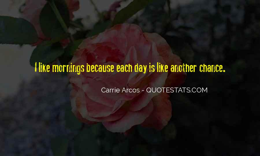 Carrie Arcos Quotes #1787119