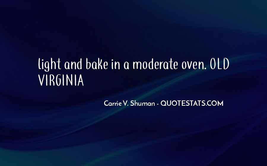 Carrie V. Shuman Quotes #95002
