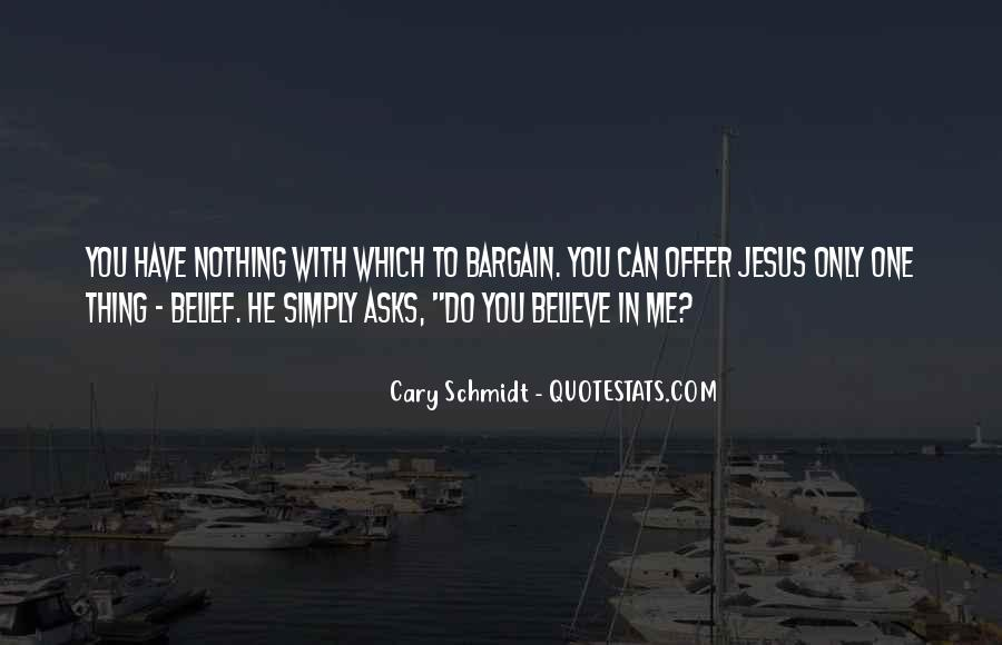 Cary Schmidt Quotes #175194