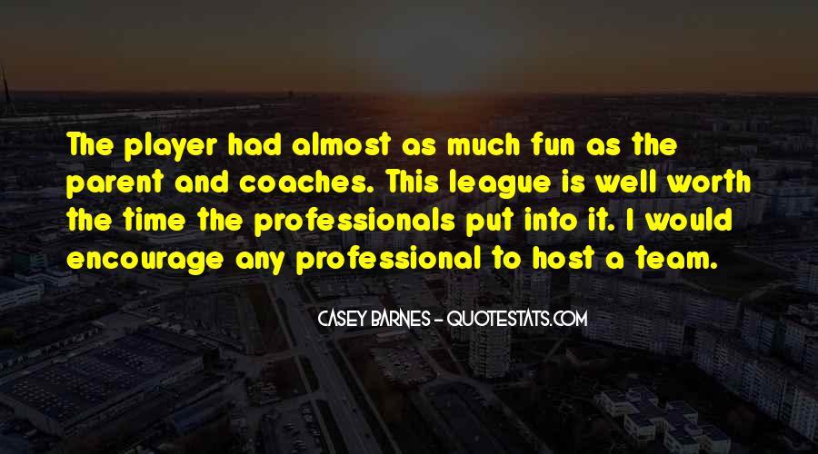Casey Barnes Quotes #908805