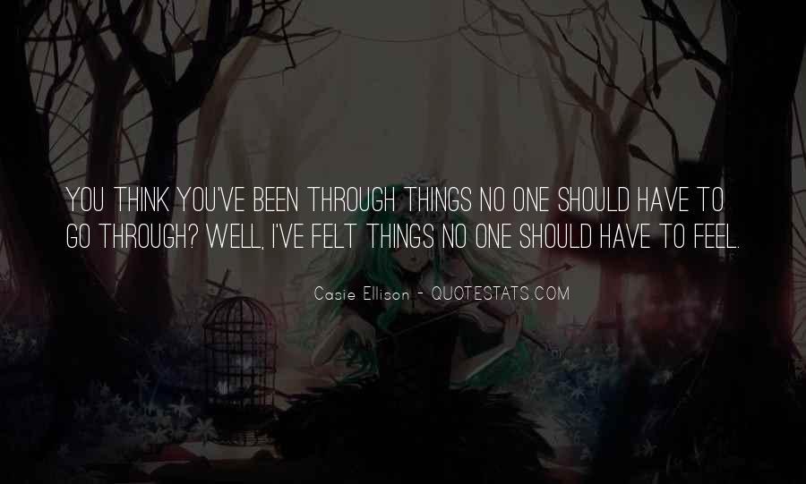 Casie Ellison Quotes #1515080