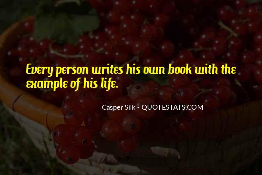 Casper Silk Quotes #1580166