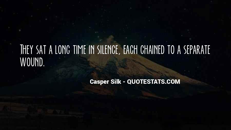 Casper Silk Quotes #160551