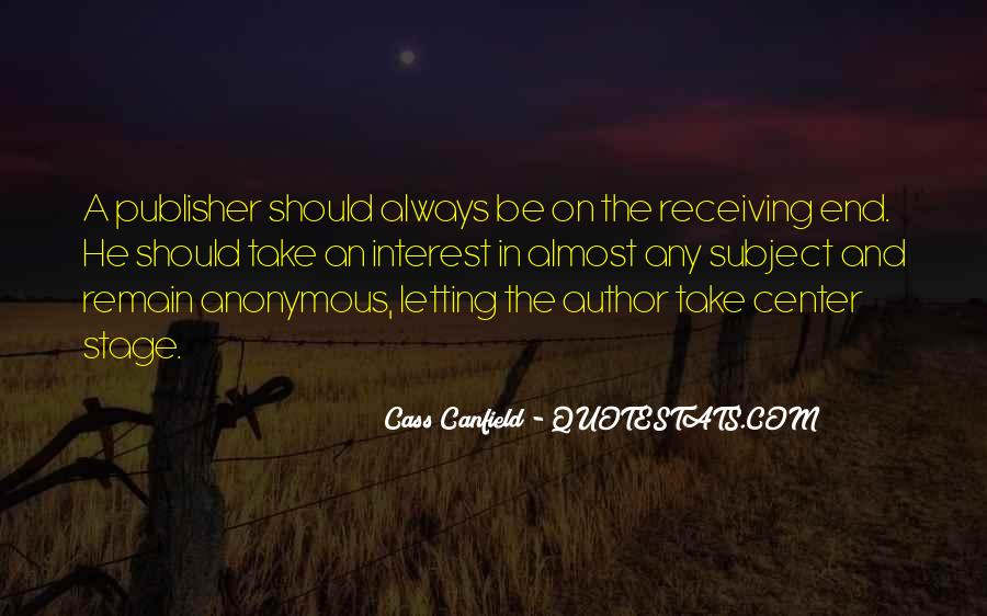 Cass Canfield Quotes #219391