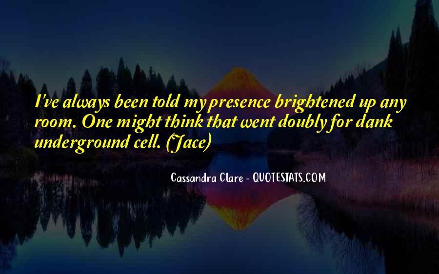 Cassandra Clare Quotes #1287259