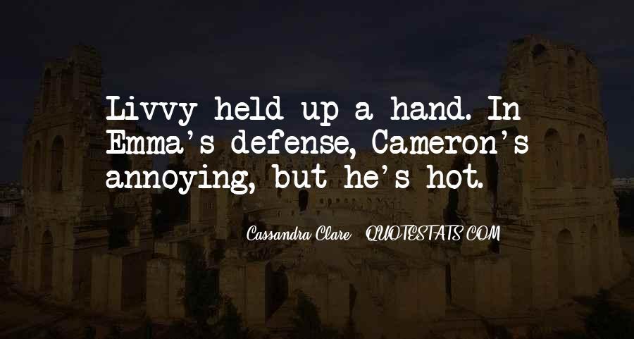 Cassandra Clare Quotes #1373482