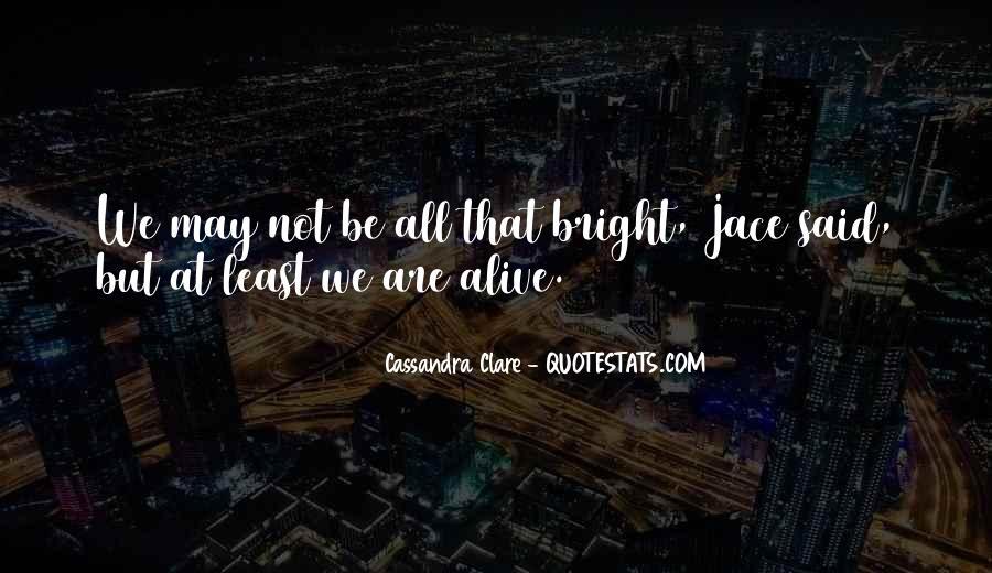 Cassandra Clare Quotes #1554332