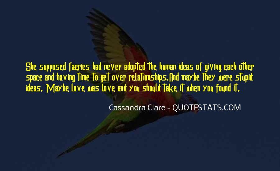 Cassandra Clare Quotes #1681337