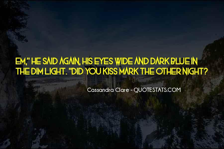 Cassandra Clare Quotes #435729