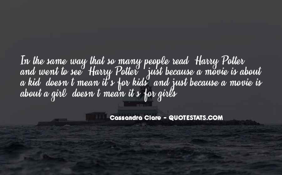 Cassandra Clare Quotes #506932