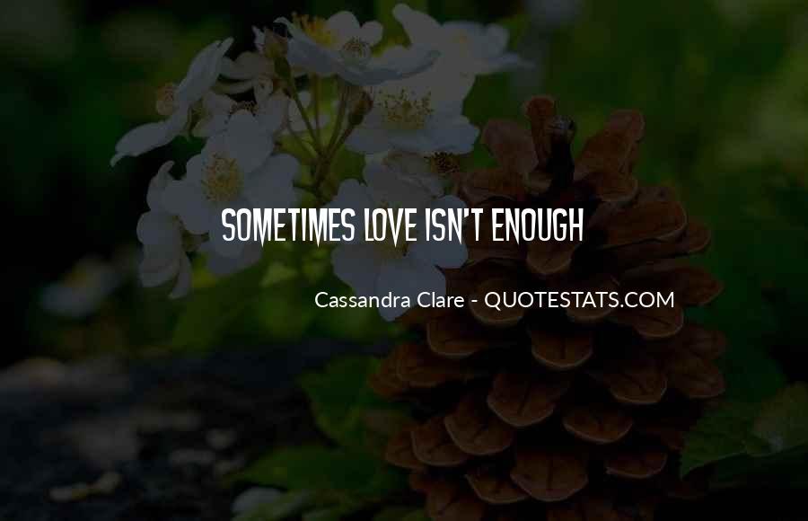 Cassandra Clare Quotes #680480