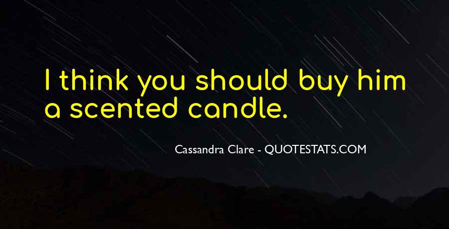 Cassandra Clare Quotes #840703