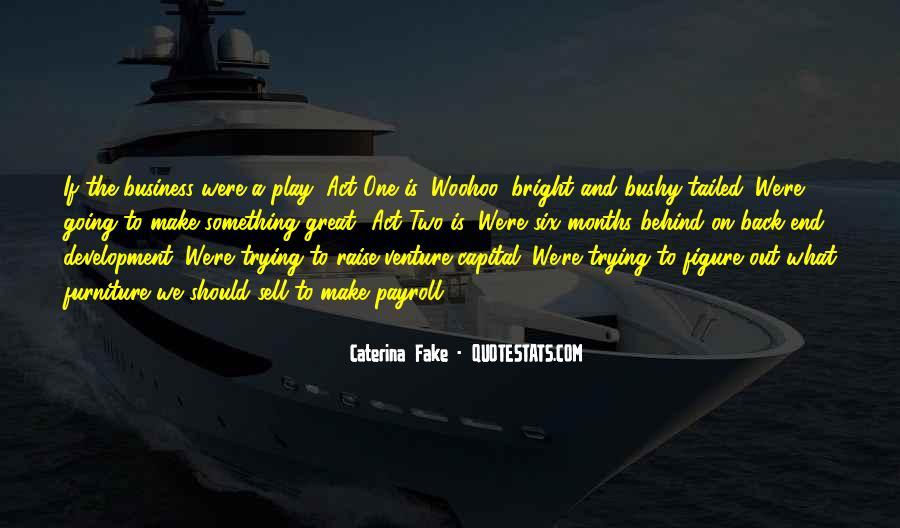 Caterina Fake Quotes #707041