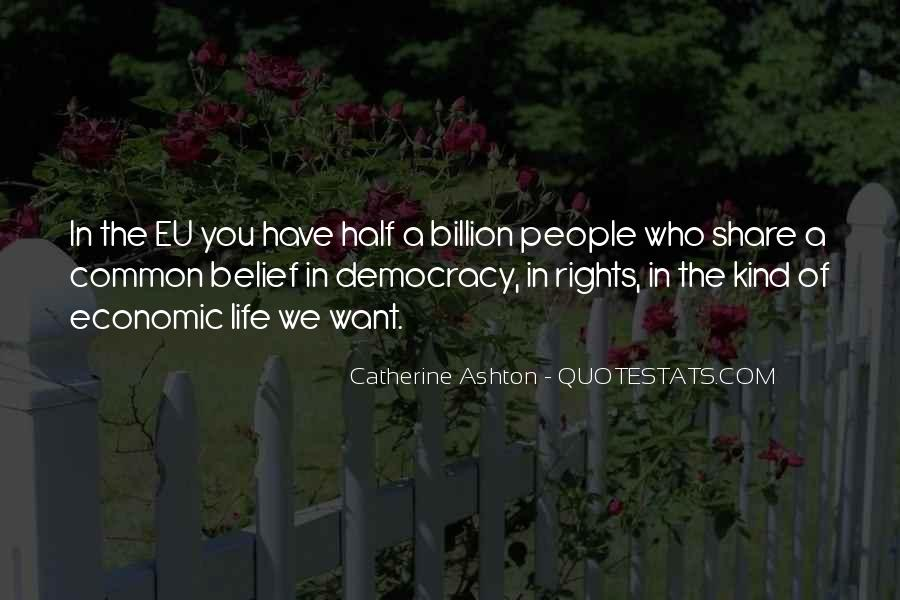 Catherine Ashton Quotes #724046