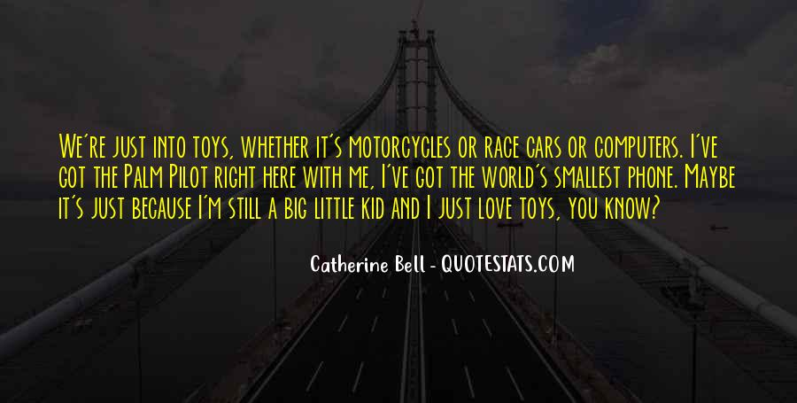 Catherine Bell Quotes #1446040