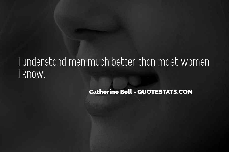 Catherine Bell Quotes #461253