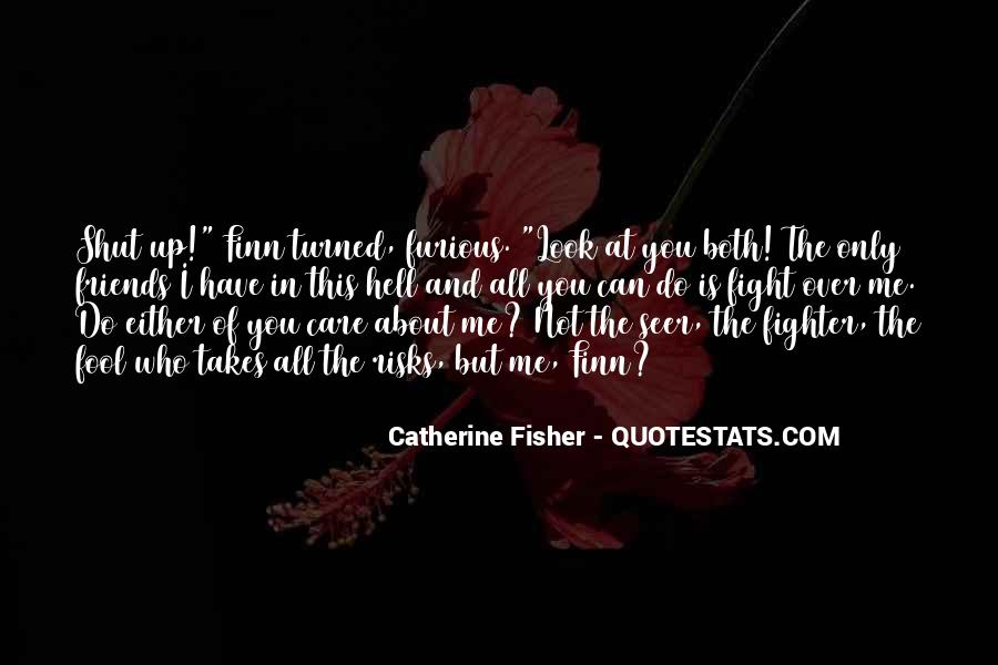 Catherine Fisher Quotes #210782