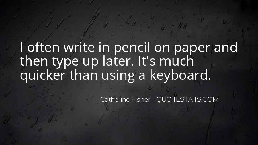 Catherine Fisher Quotes #622566