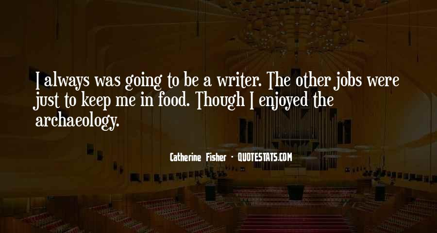 Catherine Fisher Quotes #704326