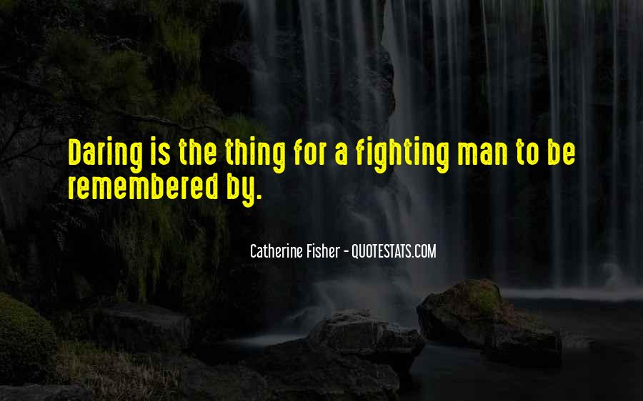 Catherine Fisher Quotes #853411