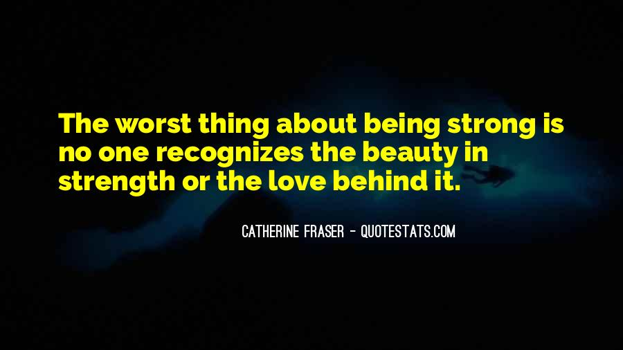 Catherine Fraser Quotes #624631