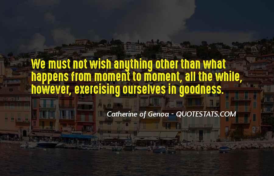 Catherine Of Genoa Quotes #1218685