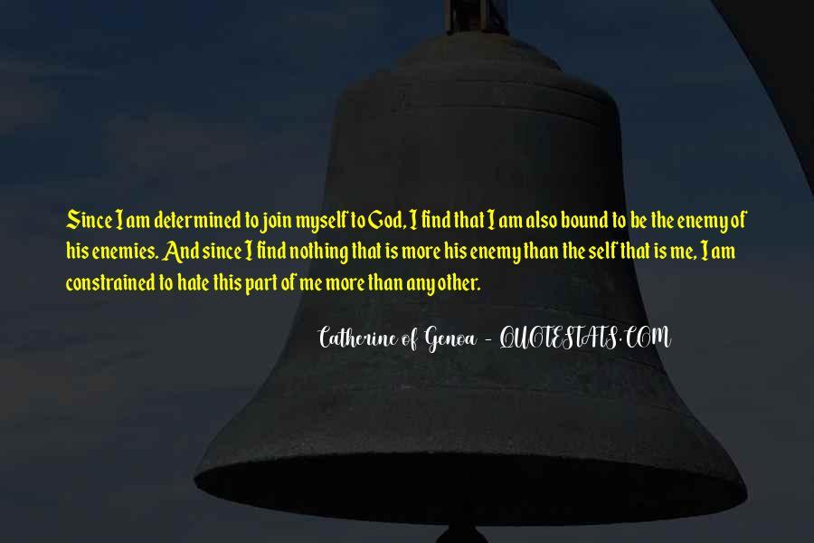 Catherine Of Genoa Quotes #1458625