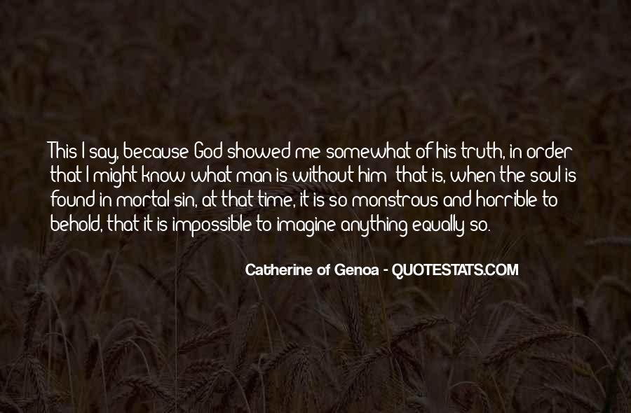 Catherine Of Genoa Quotes #1593500