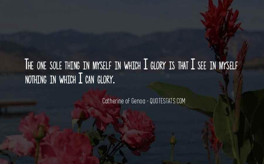 Catherine Of Genoa Quotes #785900