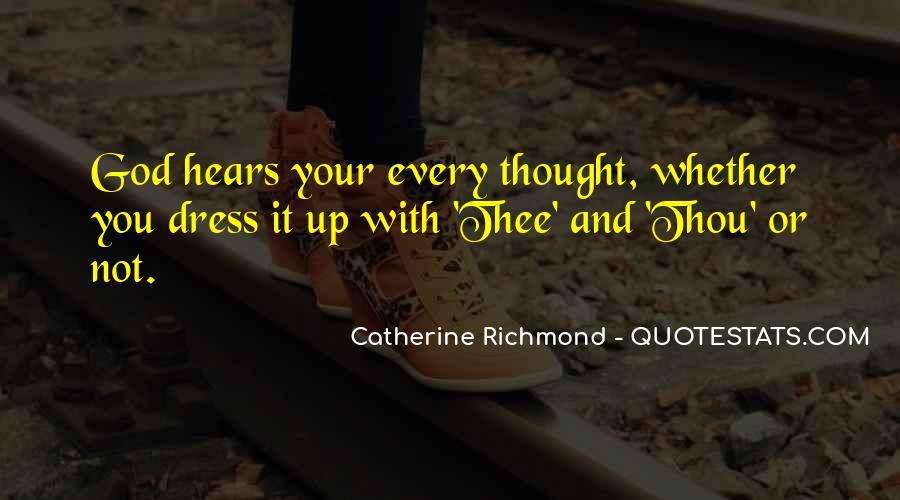 Catherine Richmond Quotes #389500