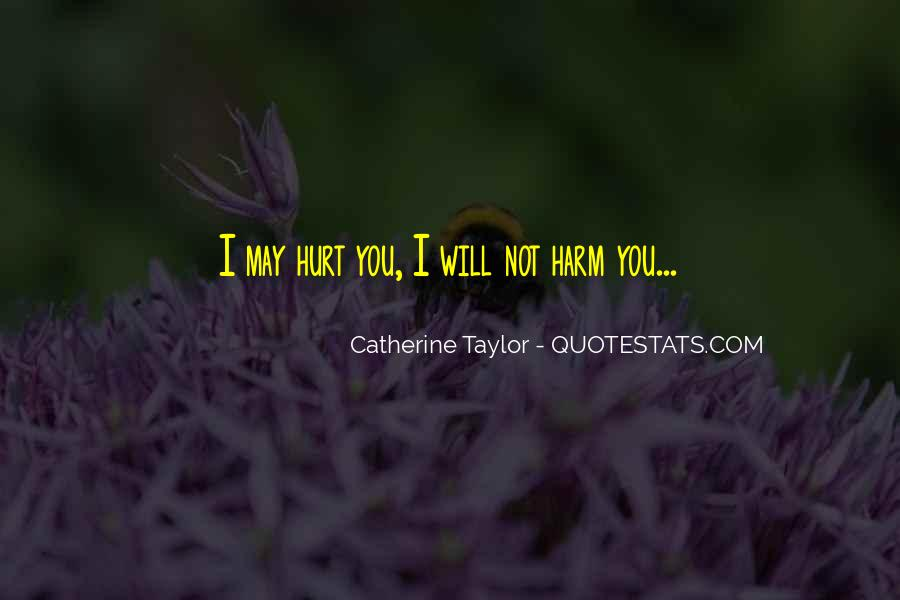 Catherine Taylor Quotes #398528