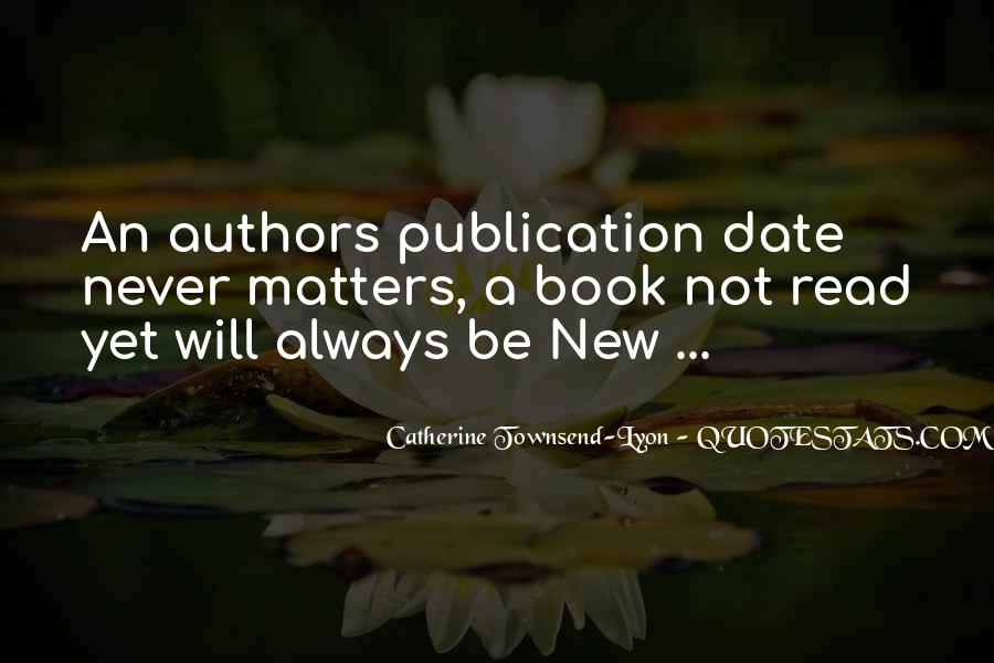 Catherine Townsend-Lyon Quotes #489720