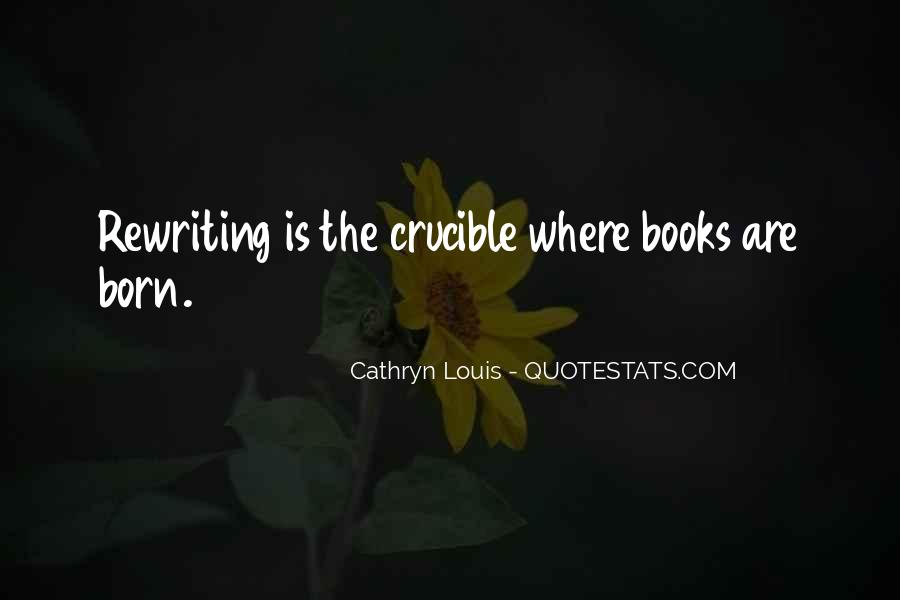Cathryn Louis Quotes #37467