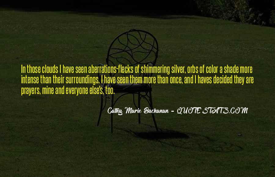 Cathy Marie Buchanan Quotes #1394620