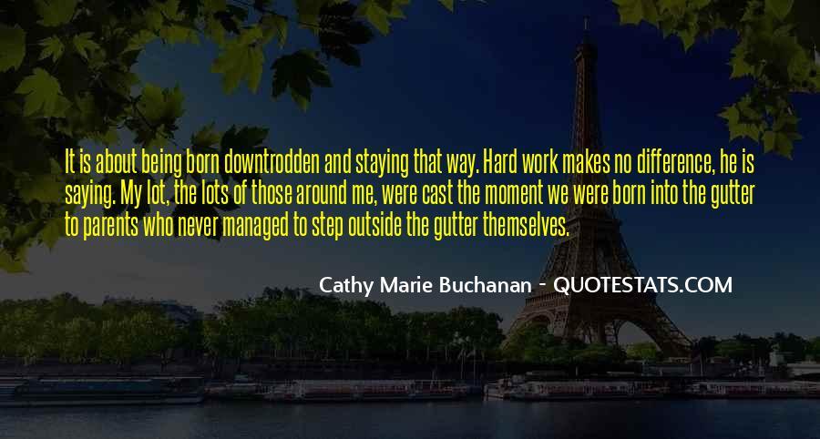 Cathy Marie Buchanan Quotes #155256