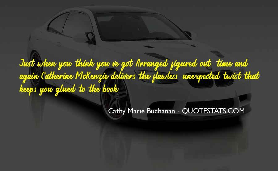 Cathy Marie Buchanan Quotes #168164
