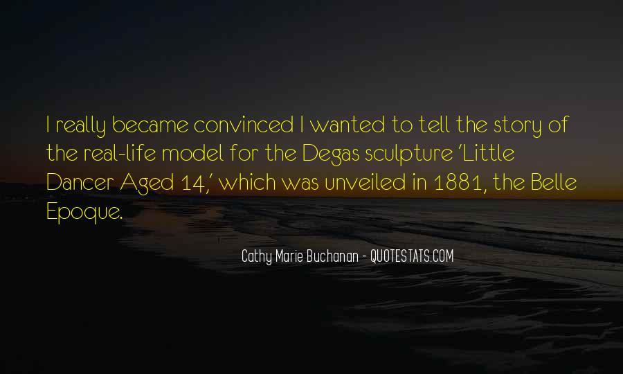 Cathy Marie Buchanan Quotes #257898