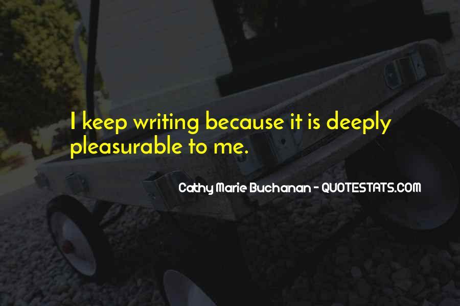 Cathy Marie Buchanan Quotes #316860