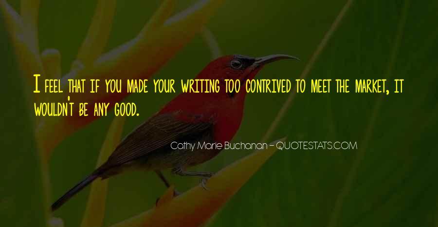 Cathy Marie Buchanan Quotes #348048