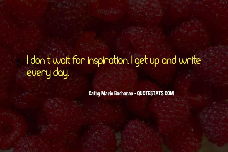 Cathy Marie Buchanan Quotes #544534